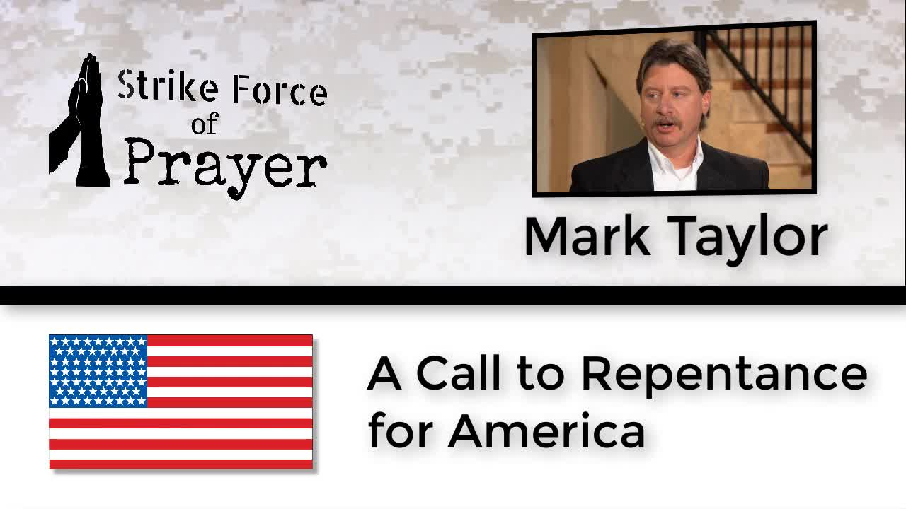A Call to Repentance for America - Mark Taylor - 10.5.2017