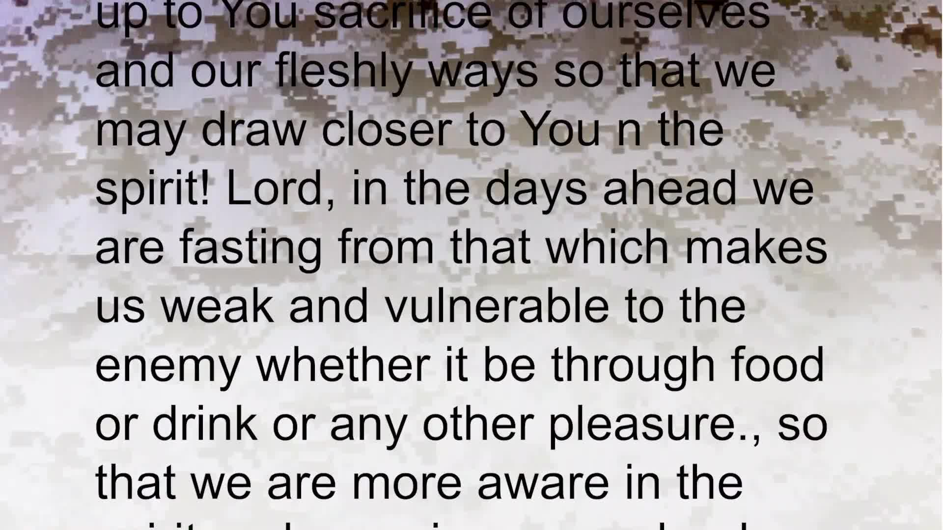 PRAYER FOCUS WE PRAY IN FAITH NOT FEAR AND ONE OF OUR WEAPONS IS FASTING...
