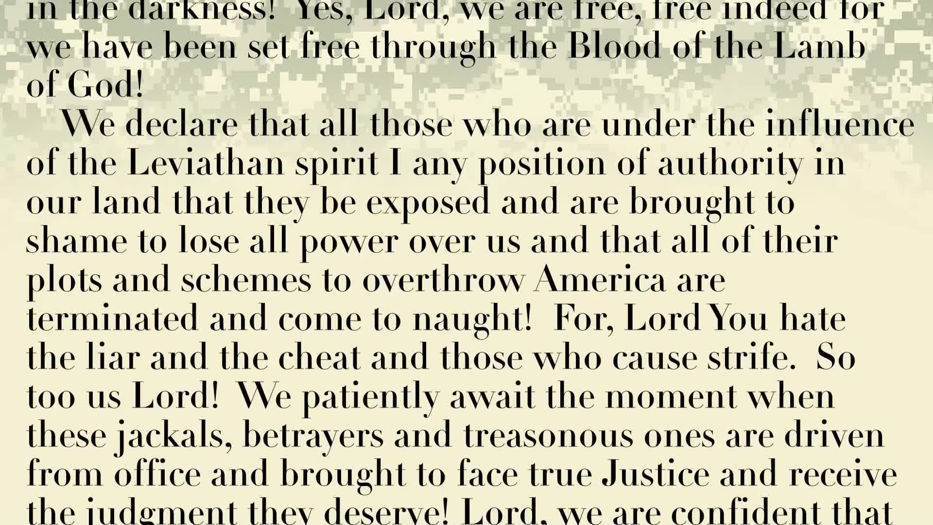 PRAYER FOCUS: OUR ORDERS ARE TO FIGHT THE LEVIATHAN SPIRIT IN OUR NATION, OUR STATES, OUR HOMES AND OURSELVES!